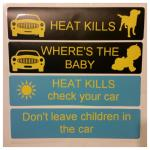 Remind the driver behind that heat can kill children and pets